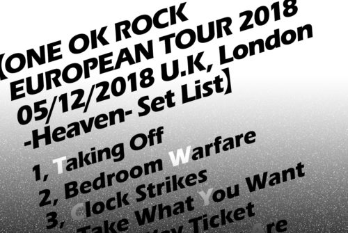 20181216【Stages&Music】 ONE OK ROCK PERFORMANCE IN LONDON Review Report!